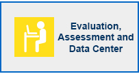Evaluation, Assessment and Data Center