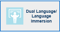 Dual Language/Language Immersion