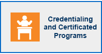 Credentialing and Certificated Programs
