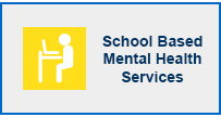 School Based Mental Health Services